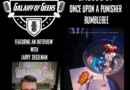 Galaxy of Geeks Podcast – Episode 51 Once Upon a Punisher Bumblebee