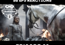 Galaxy of Geeks Podcast Episode 62 – Game of Thrones Season 8 EP5 Reaction Show