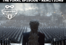 Galaxy of Geeks Podcast Episode 63 – Game of Thrones -Final Episode Reactions
