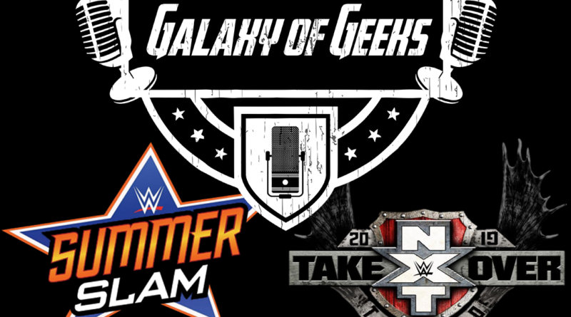 WWE Summerslam NXT Takeover Toronto 2019
