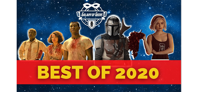 Galaxy Of Geeks Best of 2020