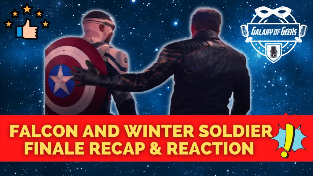 Falcon And Winter Soldier Season 1 Finale Galaxy Of Geeks