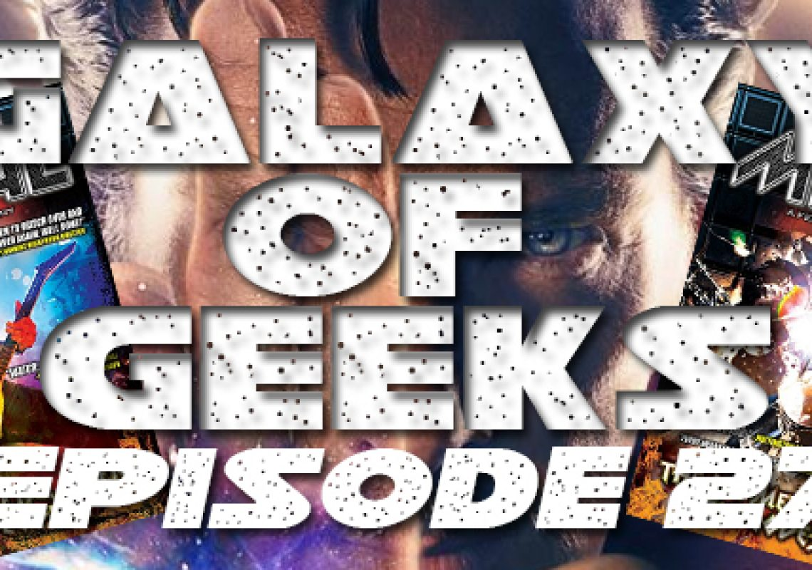 galaxy-of-geeks-episode_027