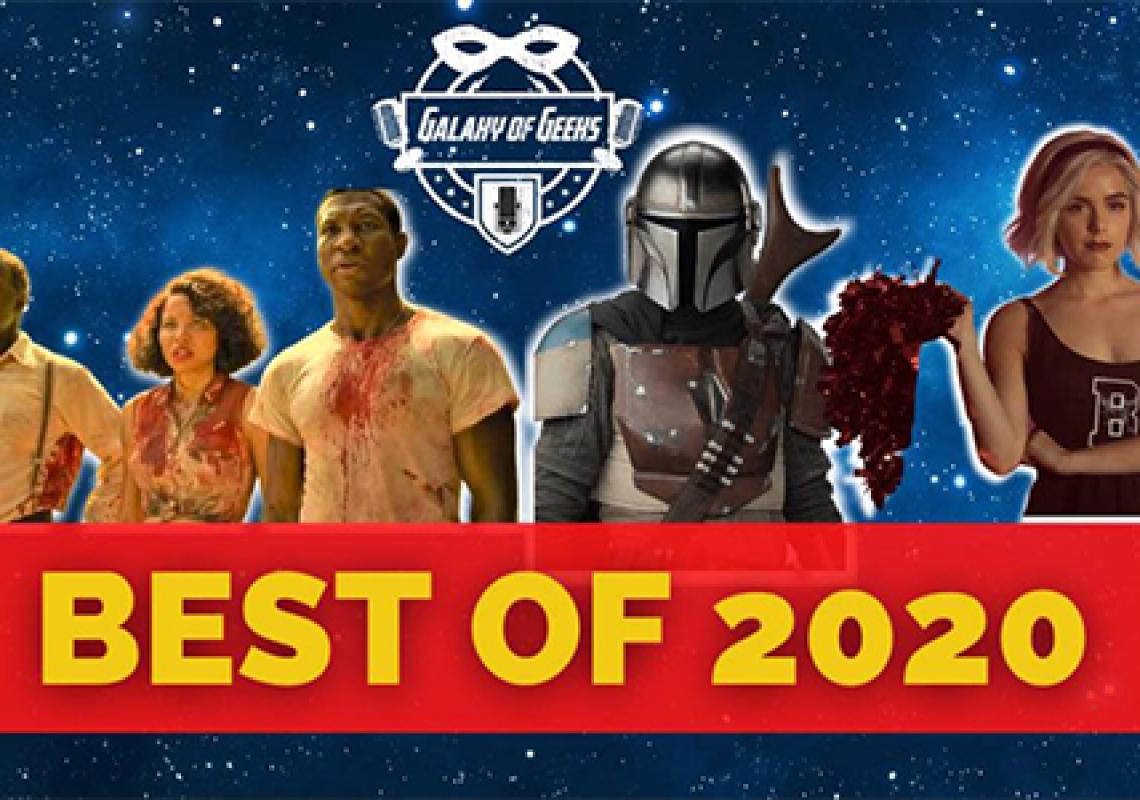 Galaxy Of Geeks Best of 2020