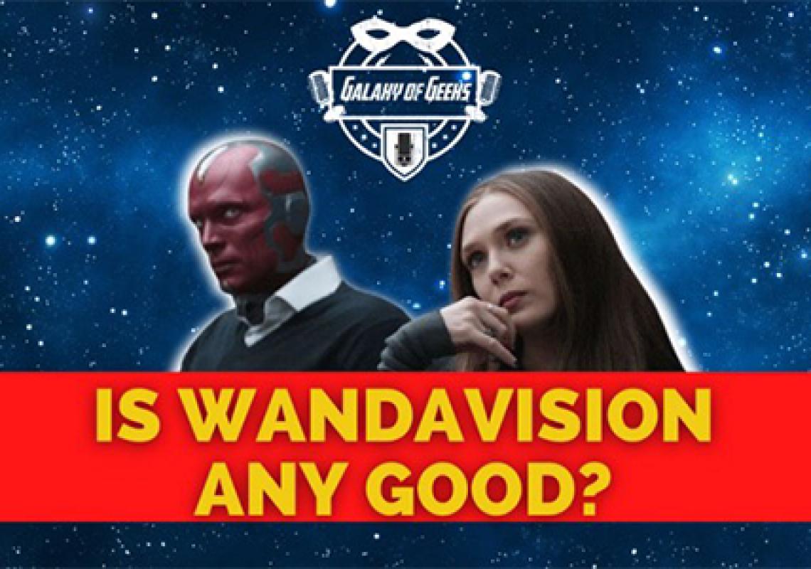 Galaxy Of Geeks Wandavision